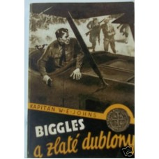 Biggles A Zlate Dublnoy (Biggles Flies West) Czech Edition, W.E. Johns