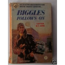 Biggles Follows On Scarce Scottie Paperback, scarce W.E. Johns