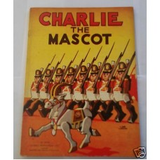 Charlie the Mascot Vintage Picture Story Book, 1940s lovely illustrations