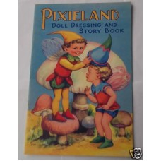 Pixieland Doll Dressing and Story Book Vintage Circa 1940 Near Perfect