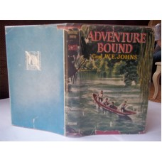 Adventure Bound W.E. Johns, First Edition dust wrapper 1955
