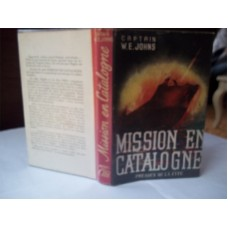 Mission en Catalogne, Biggles In Spain, French, W.E. Johns own library, fine 1st d/w