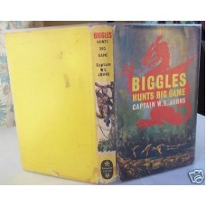 Biggles Hunts Big Game W.E. Johns, Book good/vg in g/vg dust wrapper