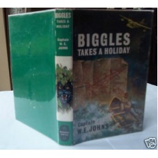 Biggles Takes A Holiday Captain (by W.E. Johns)