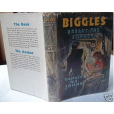 Biggles Breaks the Silence W.E. Johns, First Dust Wrapper