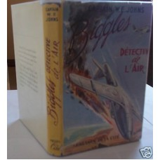 Biggles Detective De L'Air W.E. Johns French Biggles Air Detective
