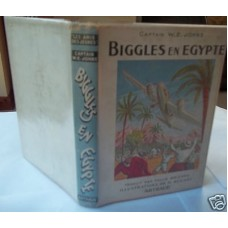 Biggles En Egypte W.E. Johns 1st French From W.E. Johns's Own Library early d/w