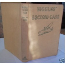 Biggles Second Case W.E. Johns First