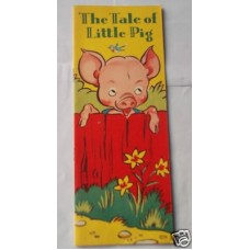 The Tale of Little Pig Vintage As New 1959 Picture Story Book