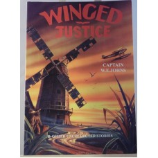 Winged Justice (by W.E. Johns)