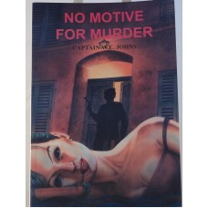 No Motive For Murder (by W.E. Johns)