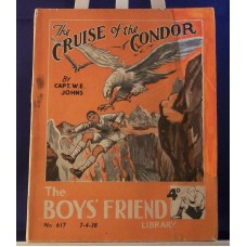Cruise Of The Condor Boys Friend Library (by W.E. Johns) [Biggles]