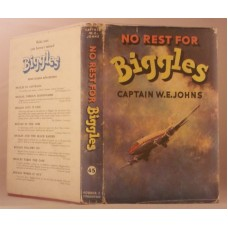 No Rest For Biggles (by W.E. Johns)