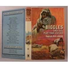 Biggles And The Plot Failed (by W.E. Johns)