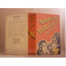 Biggles Flies East (by W.E. Johns)
