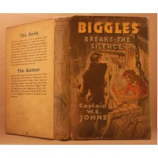 Biggles Breaks The Silence (by W.E. Johns)
