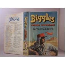 Biggles Foreign Legionnaire (by W.E. Johns)