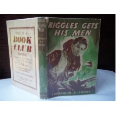 Biggles Gets His Men (by W.E. Johns)