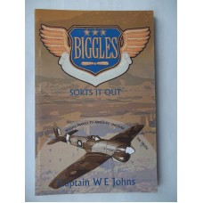 Biggles Sorts It Out (by W.E. Johns)