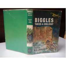 Biggles Takes A Holiday, by W.E. Johns
