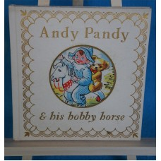 Andy Pandy & His Hobby Horse