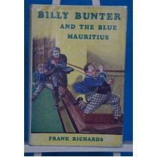 Billy Bunter and the Blue Mauritius by Frank Richards 1952 Never Reprinted