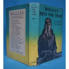 Biggles Hits The Trail, by W.E. Johns, Oxford, rpt