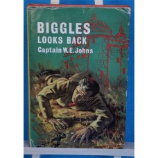 Biggles Looks Back, by W.E. Johns, 1st original dust wrapper