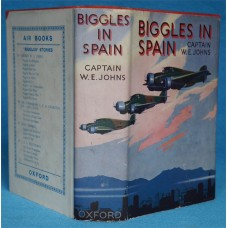 Biggles In Spain, by W.E. Johns, Oxford, Original dust wrapper