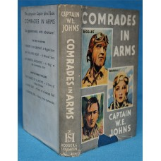 Comrades In Arms, by W.E. Johns, 1st original dust wrapper