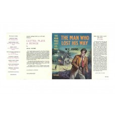 The Man Who Lost his Way by W.E. Johns printed replica dust wrapper