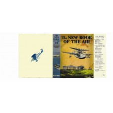 The New Book of the Air inc W.E. Johns printed replica dust wrapper